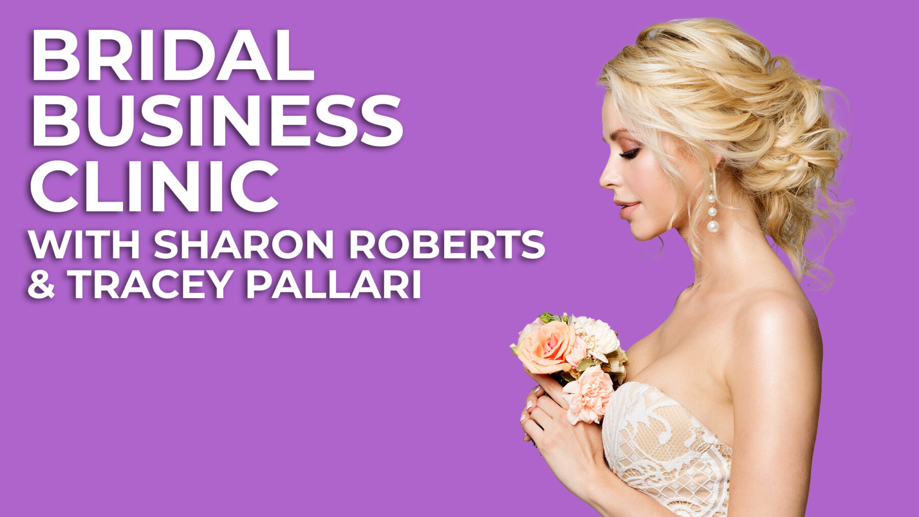 Bridal Business Clinic