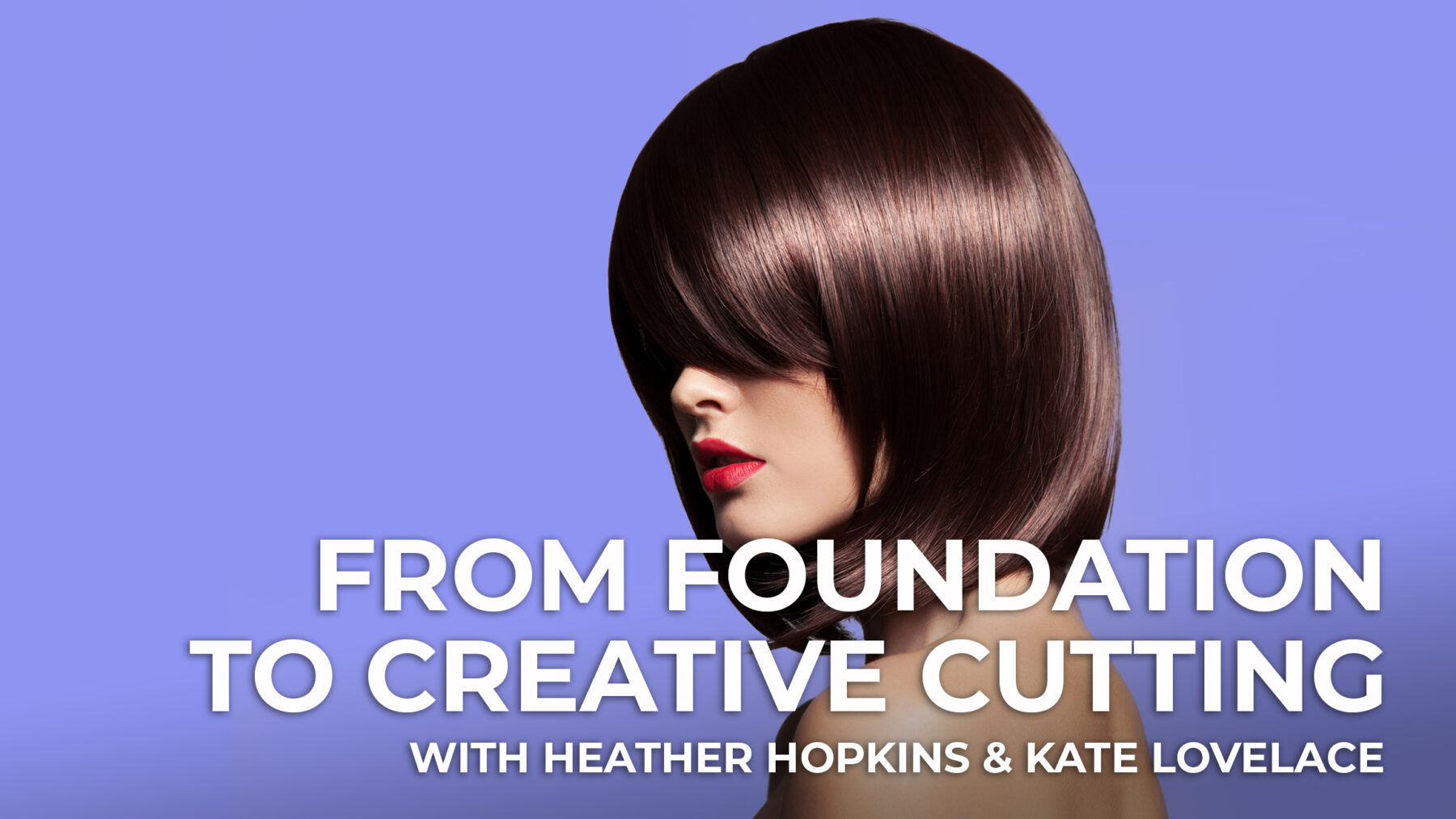 From Foundation to Creative Cutting - Session 3