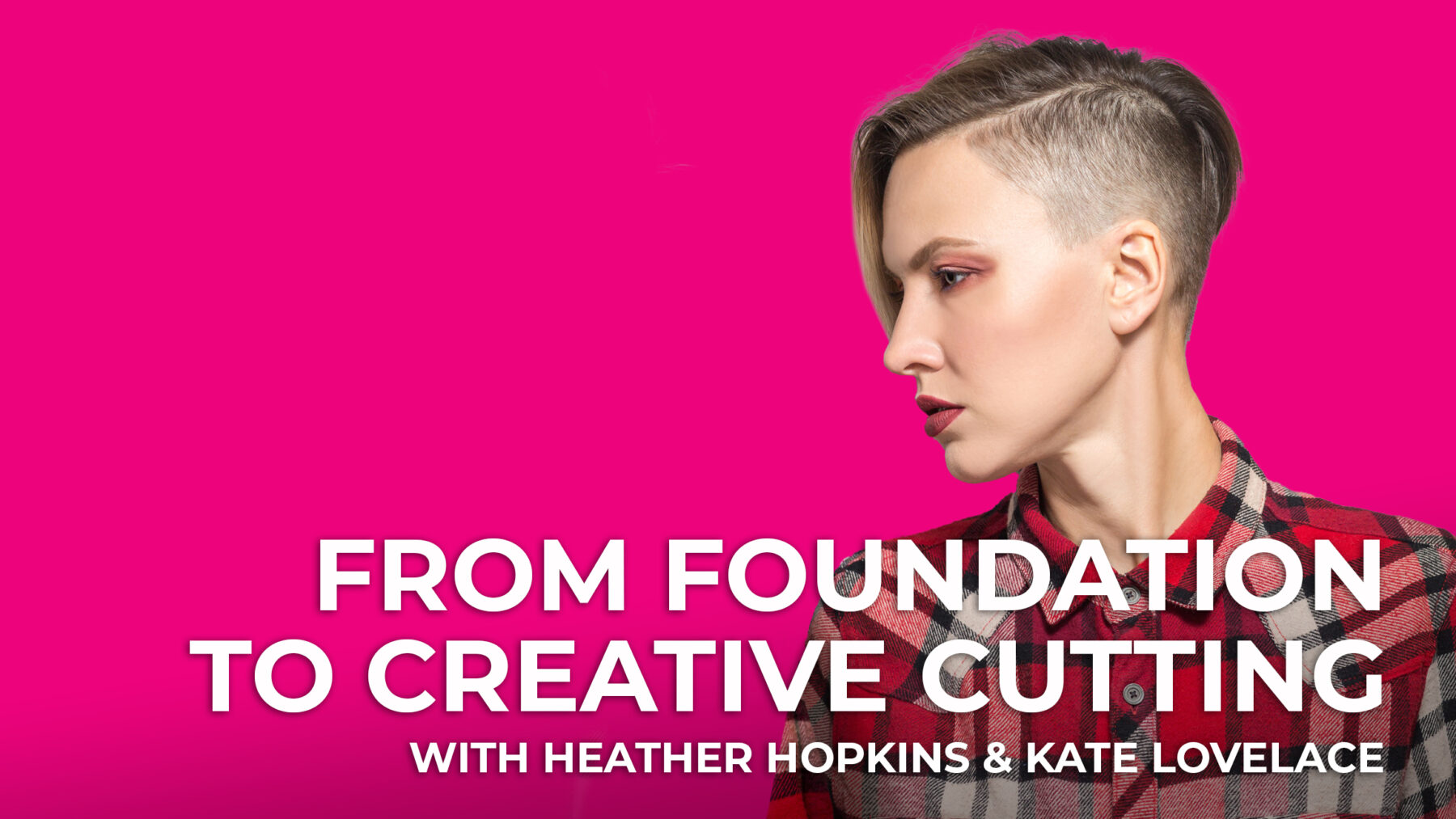 From Foundation to Creative Cutting - Session 8