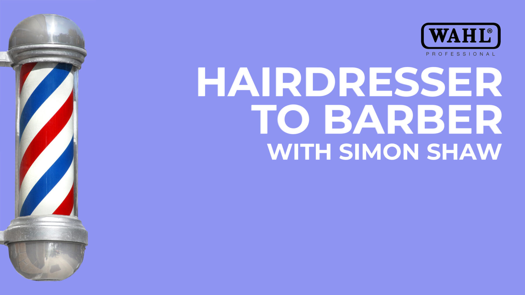 Hairdresser to Barber