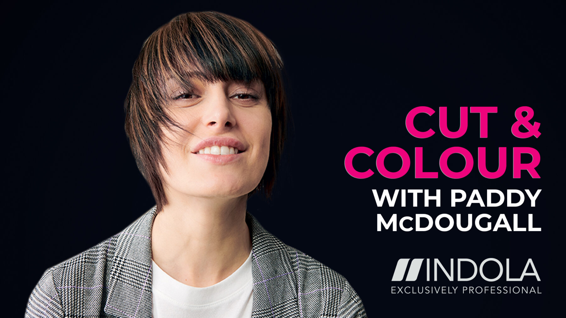 Indola Cut & Colour with Paddy McDougall
