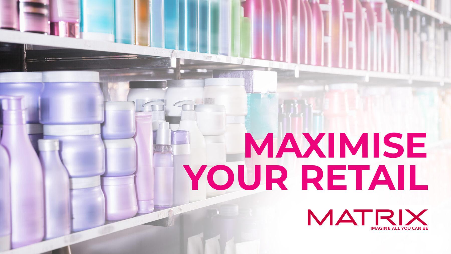 Maximize your Retail