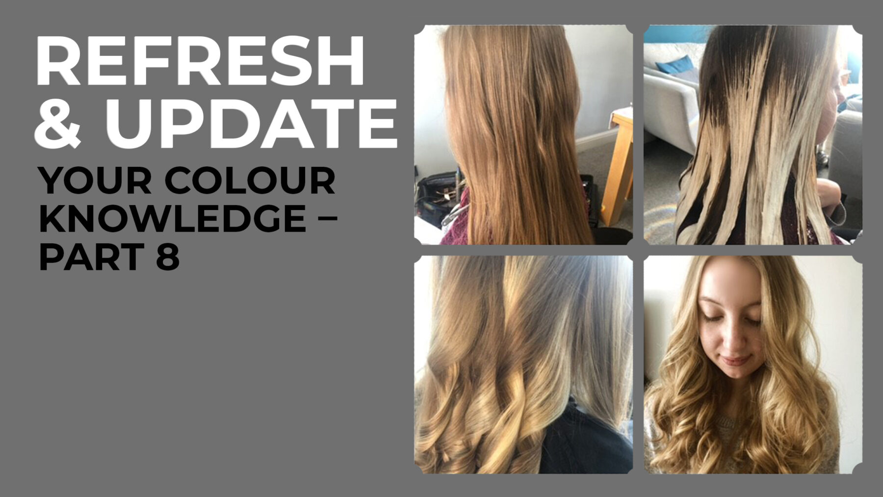 Refresh & Update your Colour Knowledge Part 8